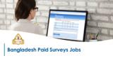 Bangladesh Paid Surveys Jobs