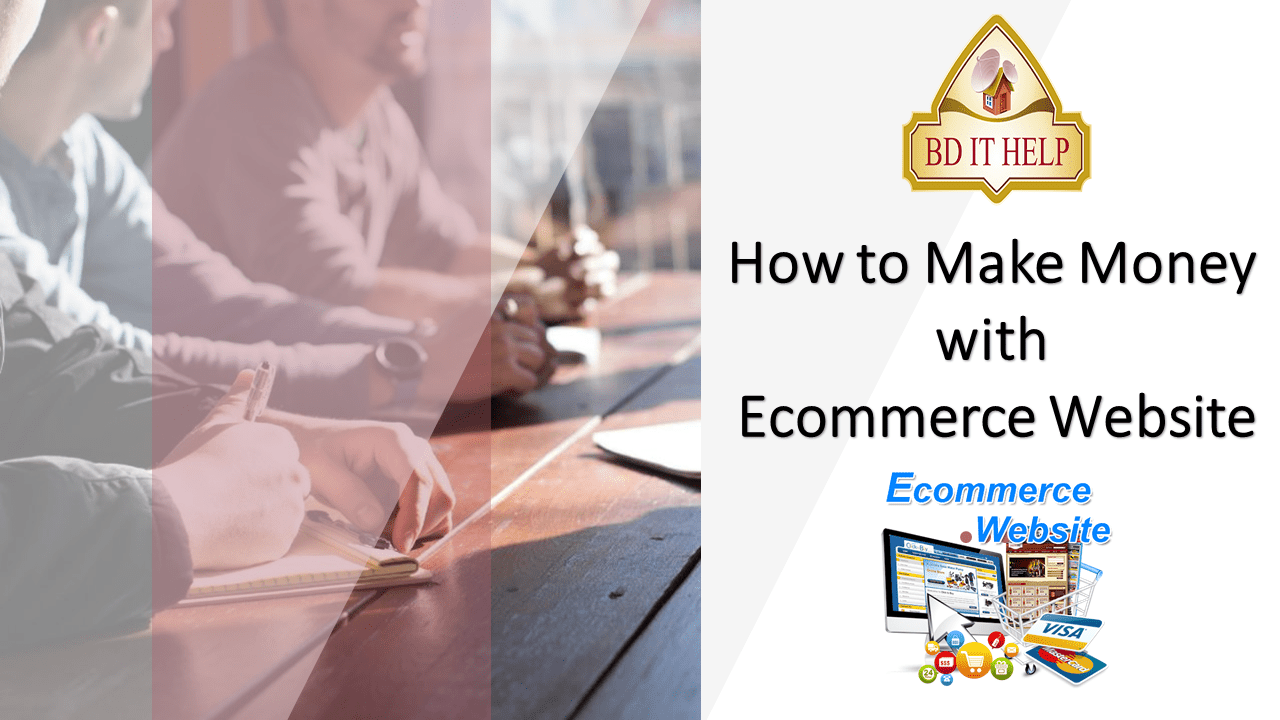 How to Make Money using E-commerce Website